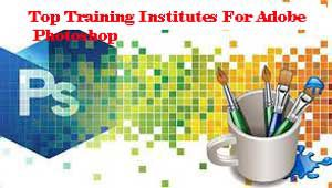 City Wise Best Training Institutes For Adobe Photoshop In India