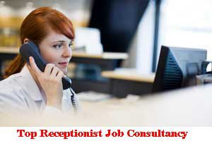 Top Receptionist Job Consultancy In Raipur-Chhattisgarh