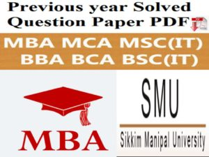 Free Download SMU MBA Previous Years Papers In PDF In 2018