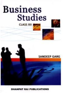 Business study by Sandeep Garg for class 12th