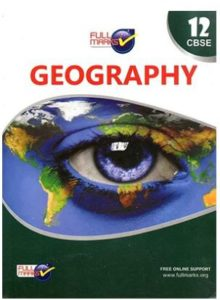 Geography By Full marks for cbse class 12th
