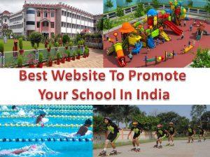 Best Website to Promote Your School in India