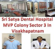 Sri Satya Dental Hospital MVP Colony Sector 3 In Visakhapatnam