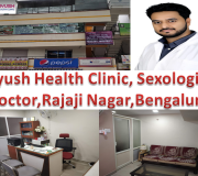 Ayush Health Clinic, Sexologist Doctor, Rajaji Nagar, Bengaluru