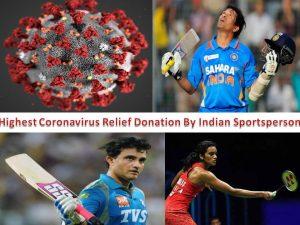 Highest Coronavirus Relief Donation By Indian Sportsperson