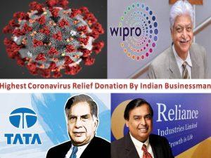 Highest Coronavirus Relief Donation By Indian Businessman